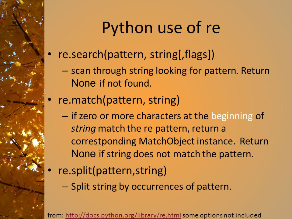 Python use of re re.search(pattern, string[,flags])